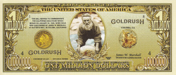 "Million Dollar Banknote ""Gold Rush"""